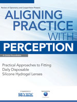Aligning Practice with Perception—A Global Roundtable. Sponsored by Cooper Vision